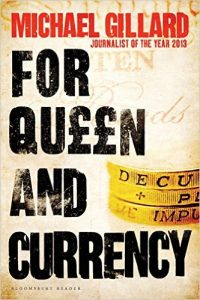 For Queen and Currency: Audacious fraud, greed and gambling at Buckingham Palace by Michael Gillard