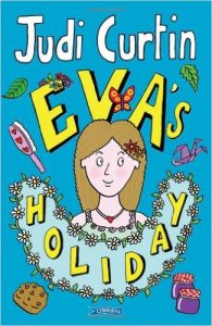 Eva's Holiday by Judi Curtin