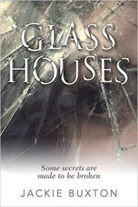 Glass Houses by Jackie Buxon