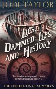Lies Damned Lies, and History by Jodi Taylor