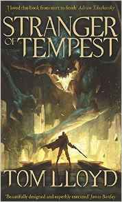 Stranger of Tempest: Book One by Tom Lloyd