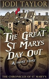 The Great St Mary's Day Out (The Chronicles of St Mary's) by Jodi Taylor