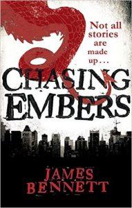 Chasing Embers (The Ben Garston Novels) by James Bennett