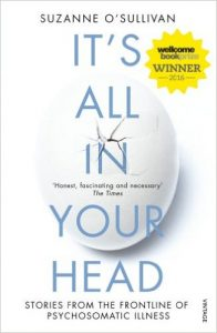 It's All in Your Head- Suzanne O'Sullivan