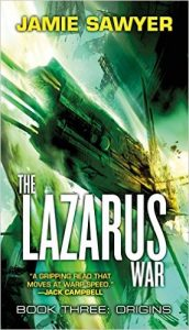 The lazarus War (Book 3) by Jamie Sawyer