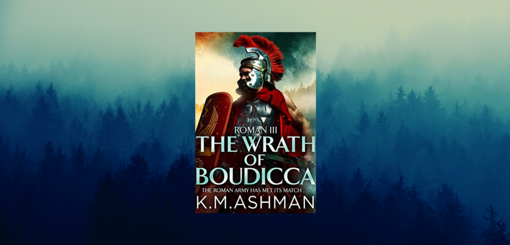 The Wrath of Boudicca
