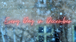 Every day in December