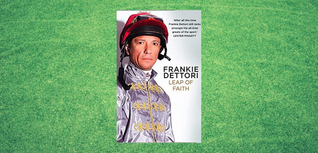 Leap of Faith by Frankie Dettori